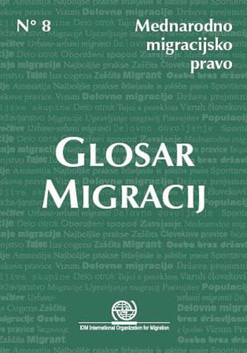 Mednarodna organizacija za migracije izdala slovar pojmov, povezanih z migracijskimi vprašanji