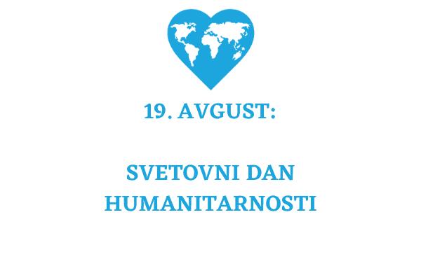 Svetovni dan humanitarnosti: zagotovimo življenjsko pomembno podporo v času pandemije
